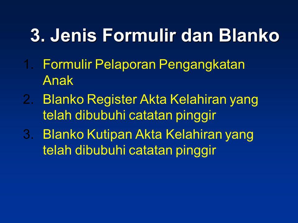 3. Jenis Formulir dan Blanko