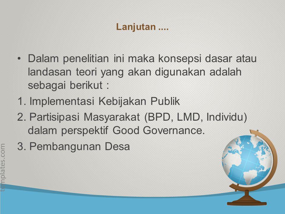 1. Implementasi Kebijakan Publik
