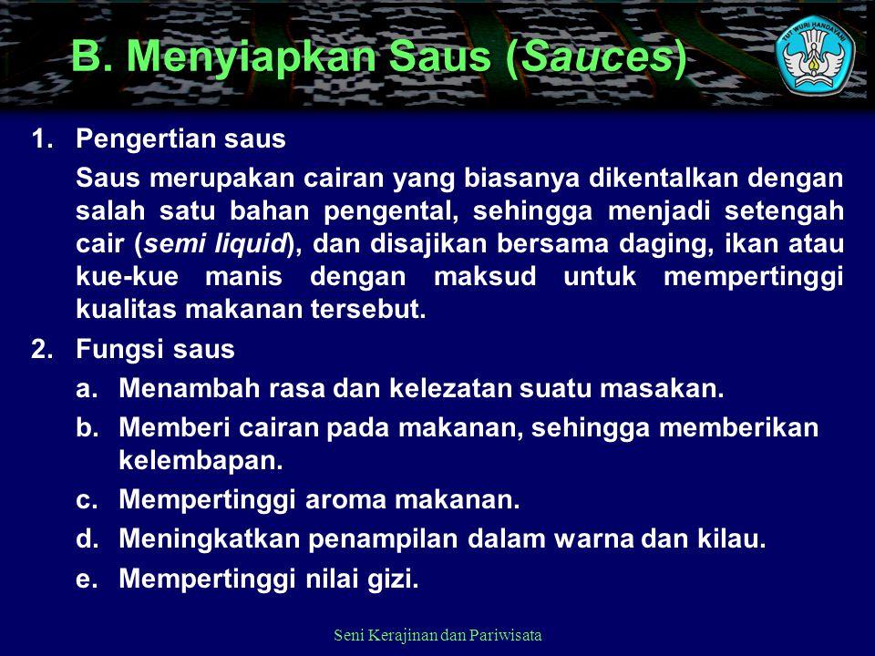 B. Menyiapkan Saus (Sauces)