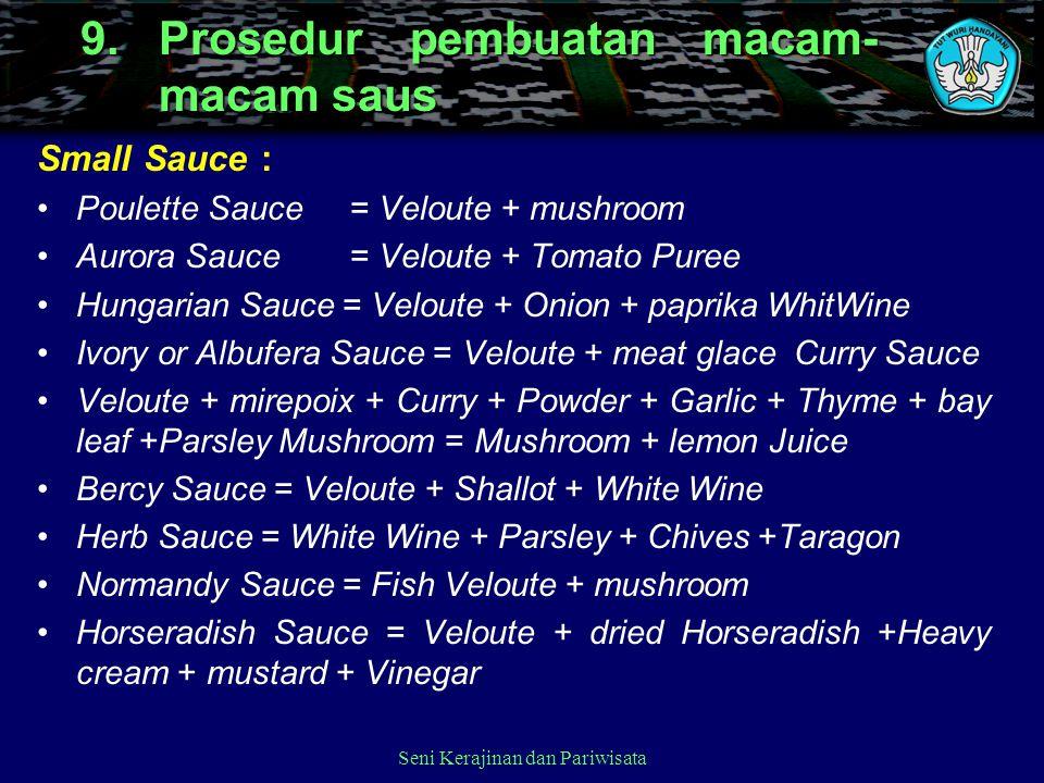 9. Prosedur pembuatan macam-macam saus