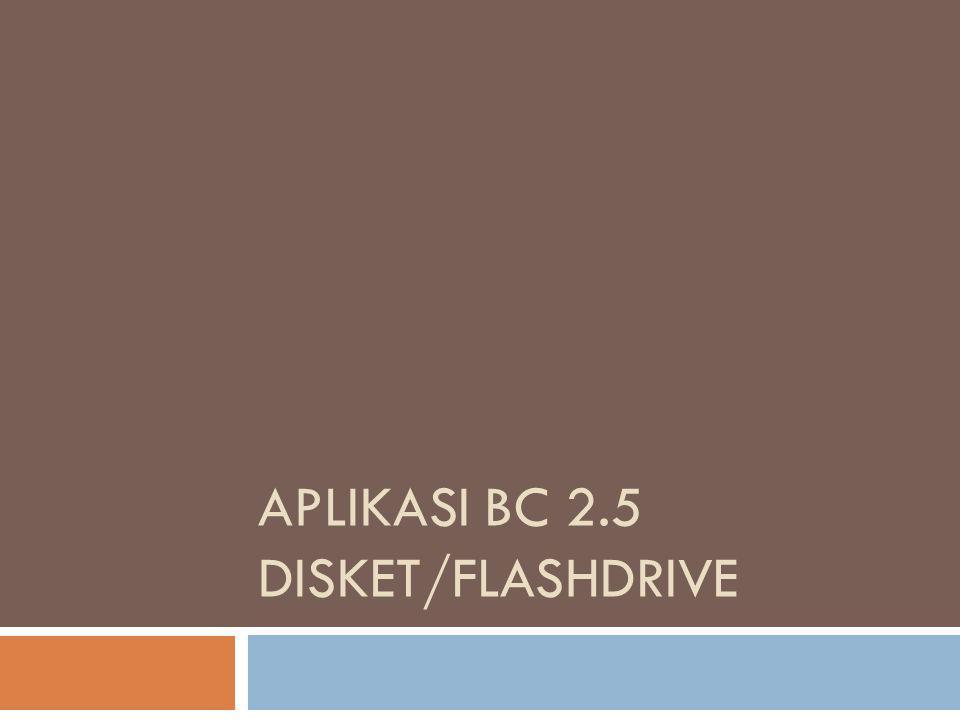 Aplikasi BC 2.5 Disket/Flashdrive
