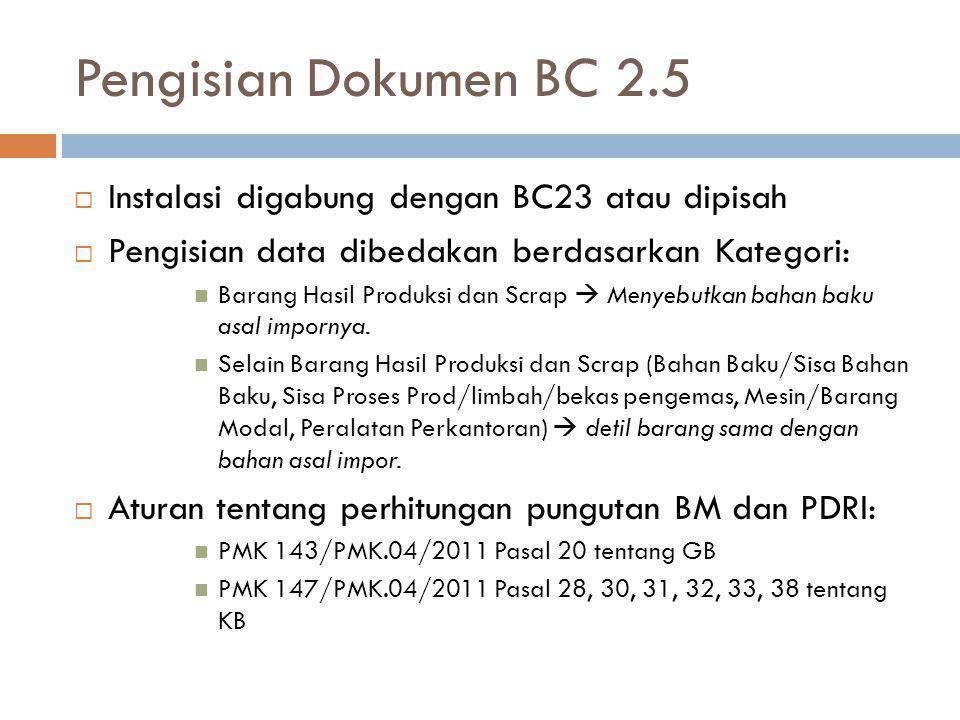 Pengisian Dokumen BC 2.5 Instalasi digabung dengan BC23 atau dipisah