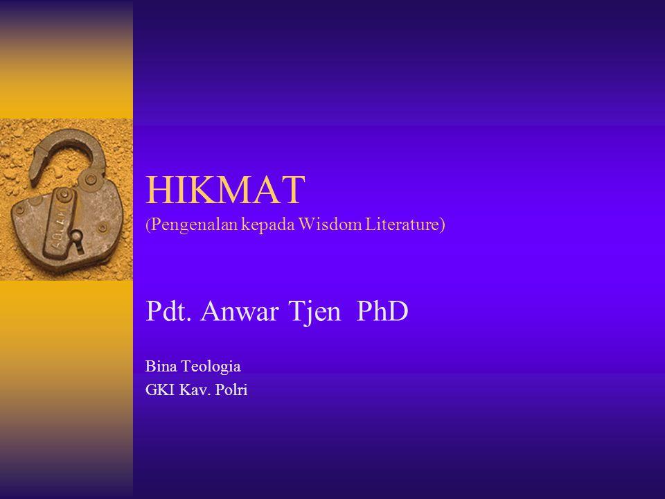 HIKMAT (Pengenalan kepada Wisdom Literature)