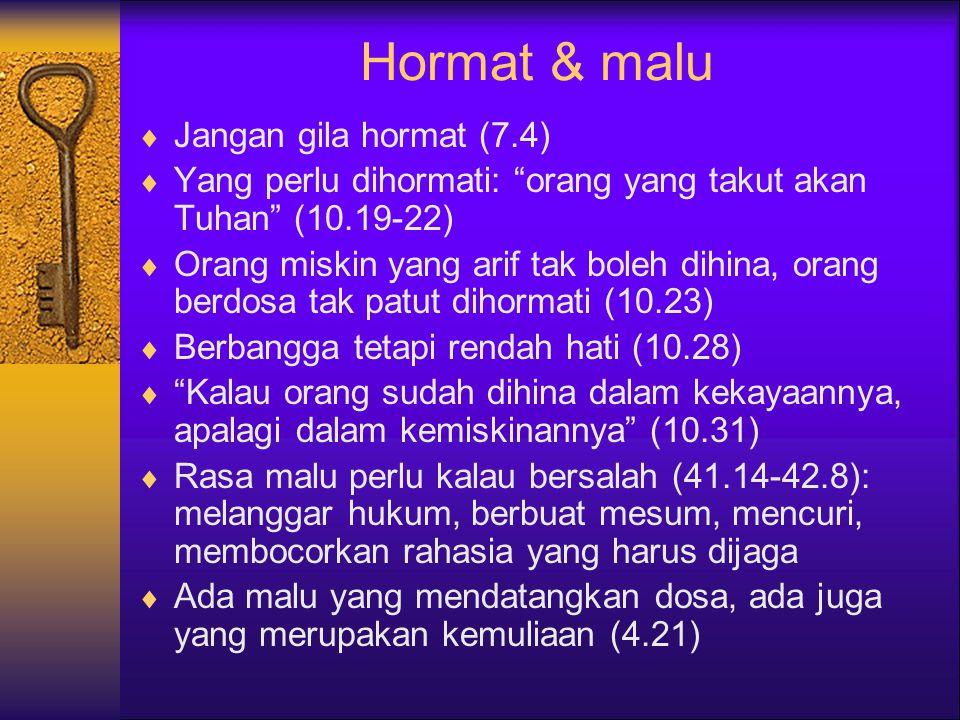 Hormat & malu Jangan gila hormat (7.4)
