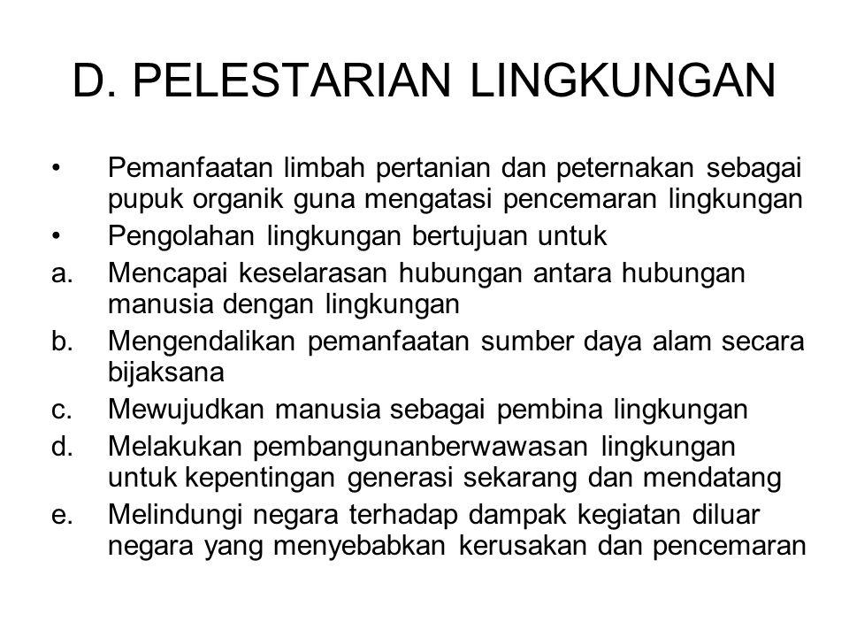 D. PELESTARIAN LINGKUNGAN