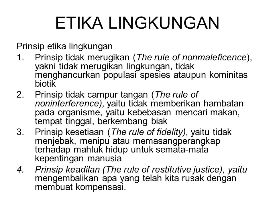 ETIKA LINGKUNGAN Prinsip etika lingkungan
