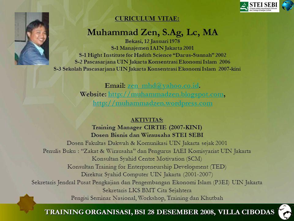 MUHAMMAD ZEN Studium General & Sarasehan MD: Motivasi dan Manajemen. TRAINING ORGANISASI. Muhammad Zen.