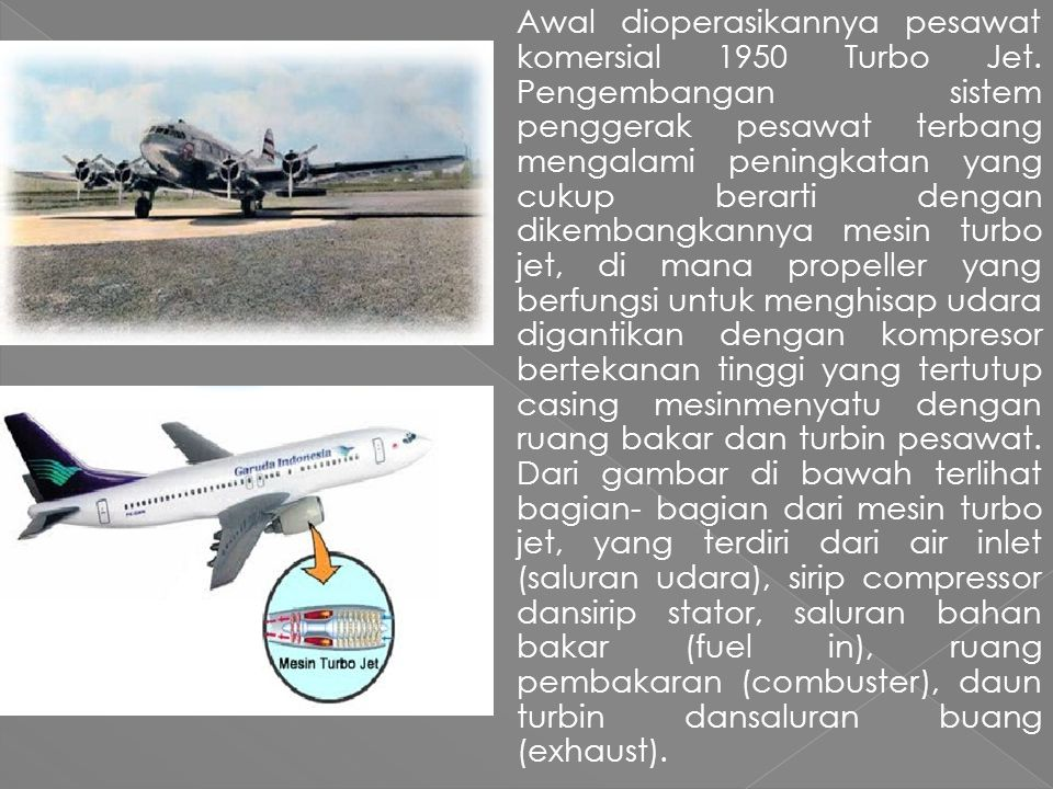 Awal dioperasikannya pesawat komersial 1950 Turbo Jet