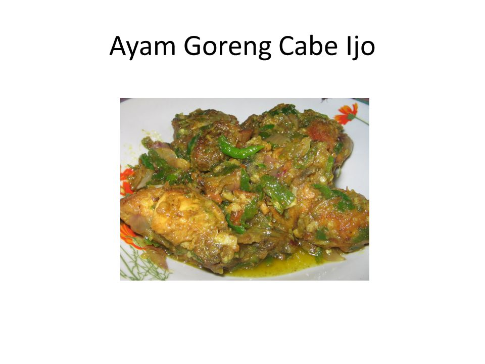 Ayam Goreng Cabe Ijo