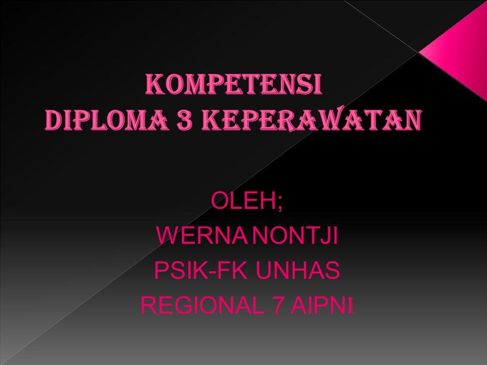 KOMPETENSI DIPLOMA 3 KEPERAWATAN