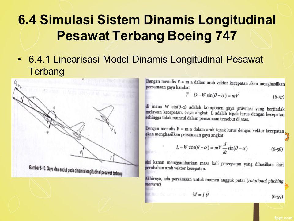 6.4 Simulasi Sistem Dinamis Longitudinal Pesawat Terbang Boeing 747
