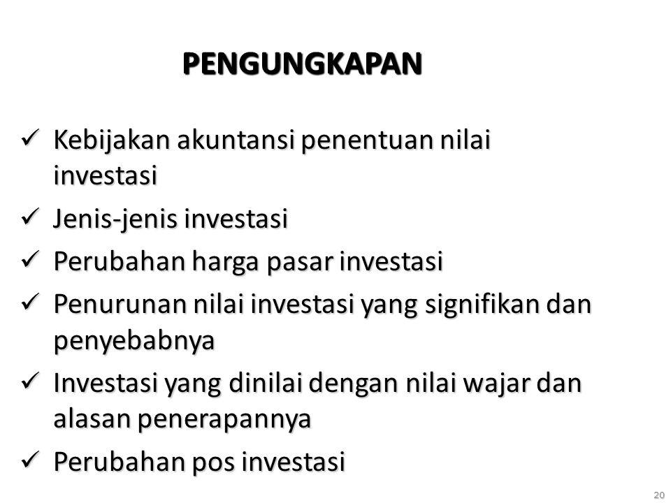 PENGUNGKAPAN Kebijakan akuntansi penentuan nilai investasi