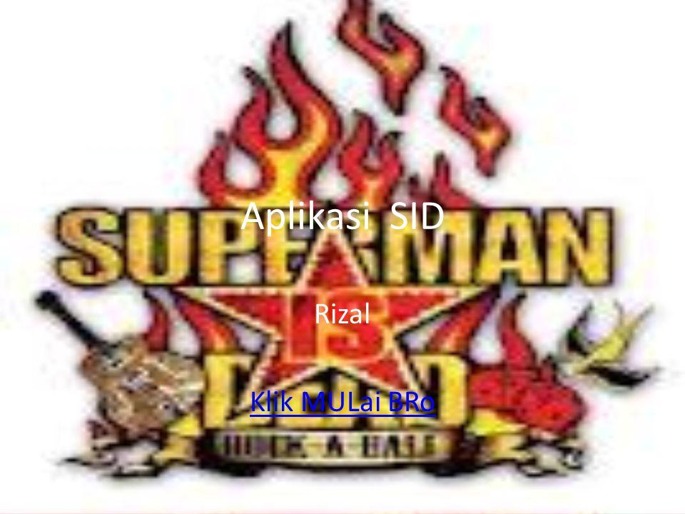 Aplikasi SID Rizal Klik MULai BRo