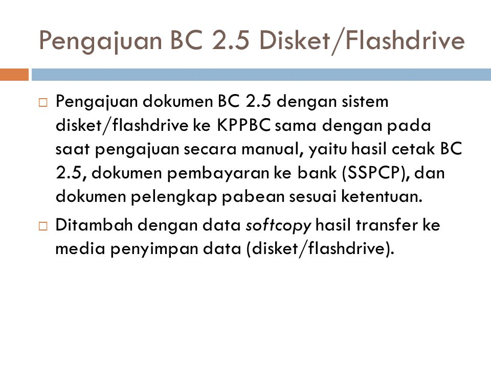 Pengajuan BC 2.5 Disket/Flashdrive