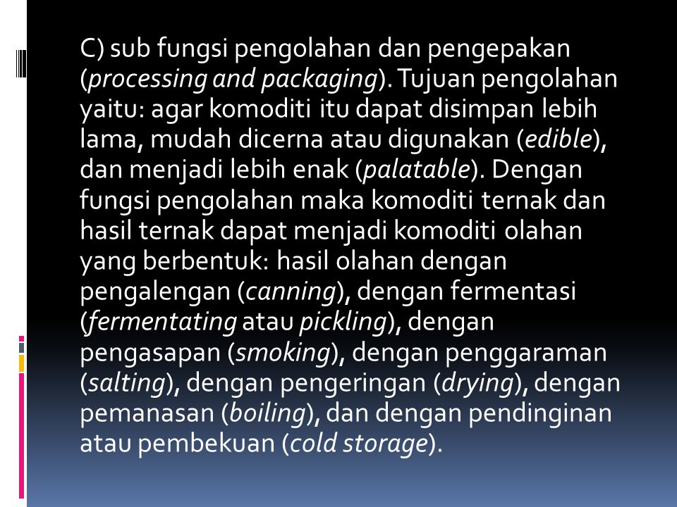 C) sub fungsi pengolahan dan pengepakan (processing and packaging)