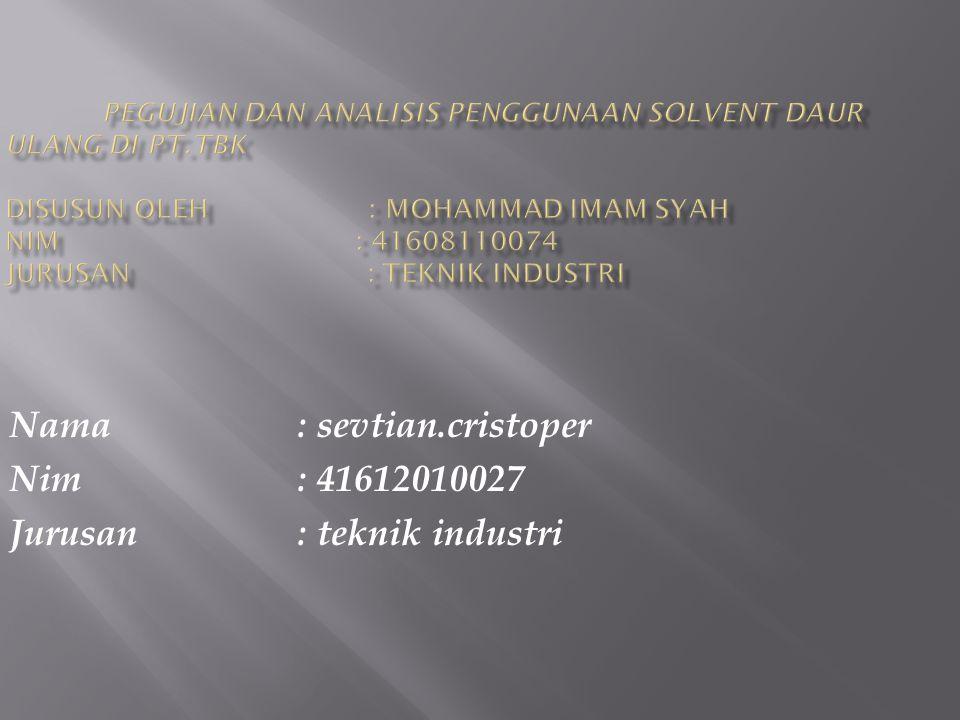Nama : sevtian.cristoper Nim : 41612010027 Jurusan : teknik industri