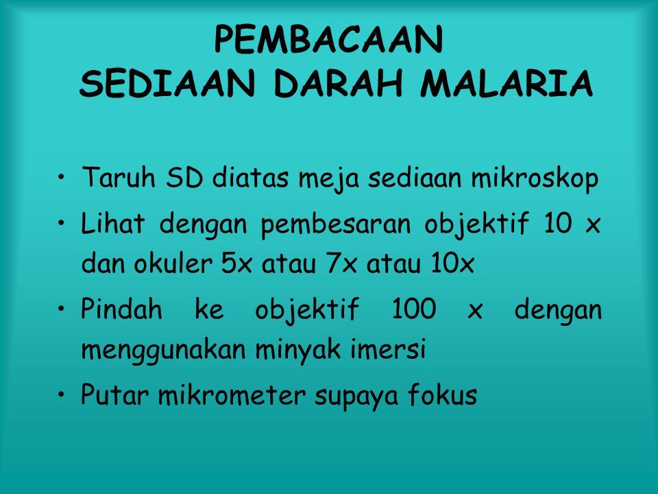 PEMBACAAN SEDIAAN DARAH MALARIA