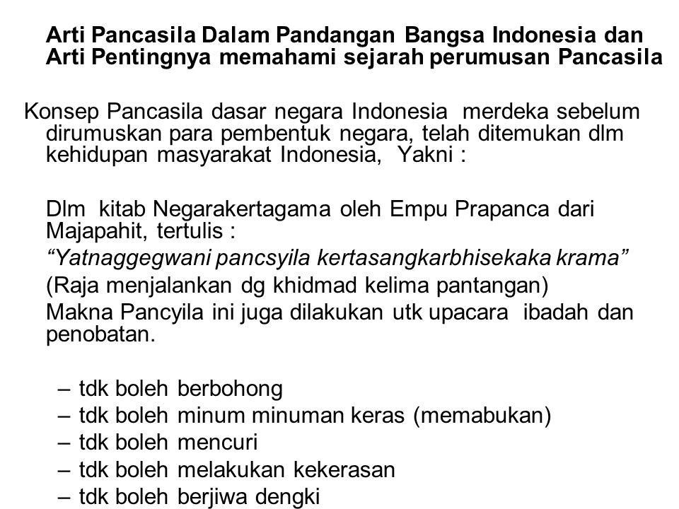 Arti Pancasila Dalam Pandangan Bangsa Indonesia dan Arti Pentingnya memahami sejarah perumusan Pancasila