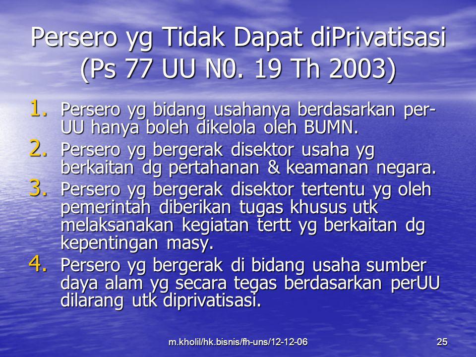 Persero yg Tidak Dapat diPrivatisasi (Ps 77 UU N0. 19 Th 2003)
