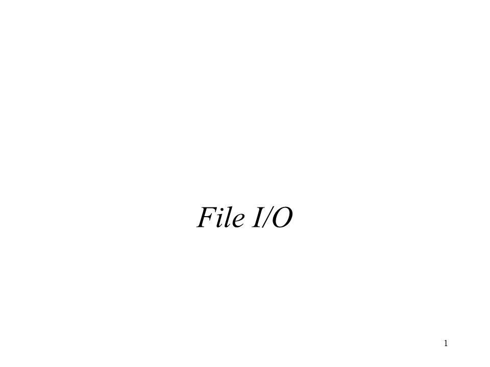 CSE1301 Sem 1-2001 4/8/2017 File I/O Lecture 19: File I/O