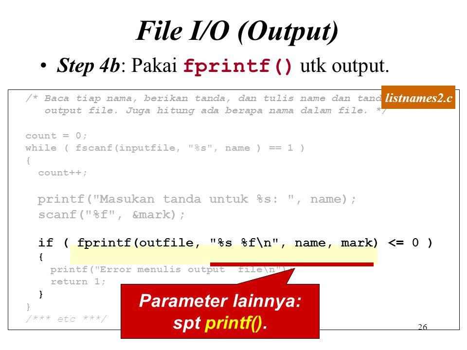 Parameter lainnya: spt printf().