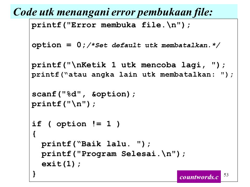 Code utk menangani error pembukaan file: