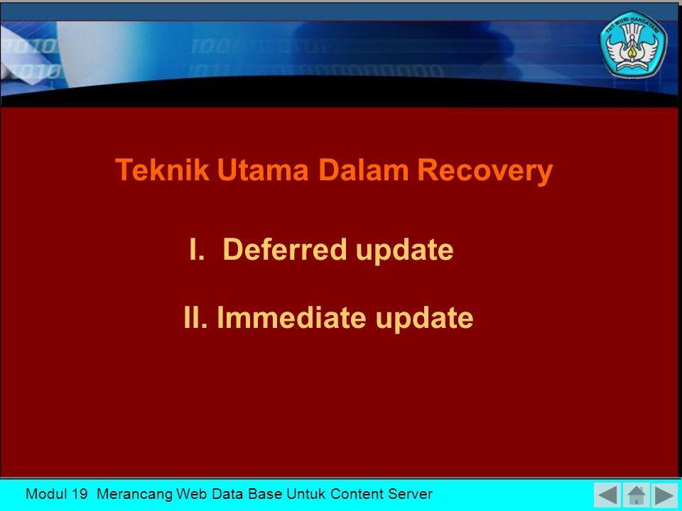 Teknik Utama Dalam Recovery