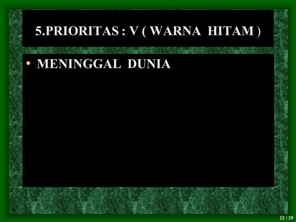5.PRIORITAS : V ( WARNA HITAM )