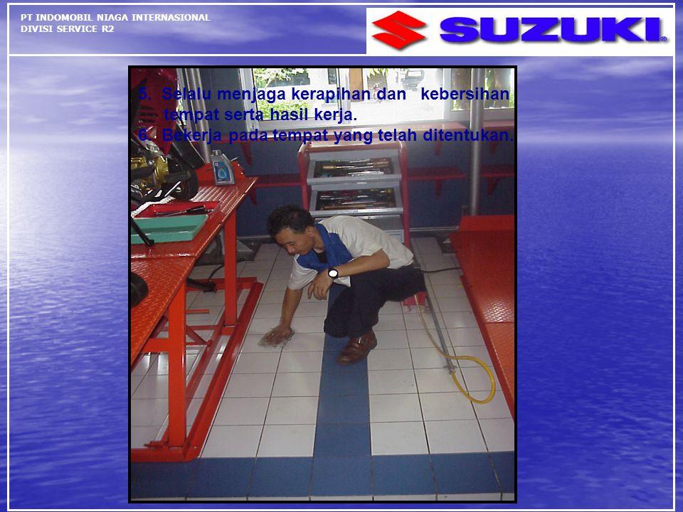 5. Selalu menjaga kerapihan dan kebersihan tempat serta hasil kerja.