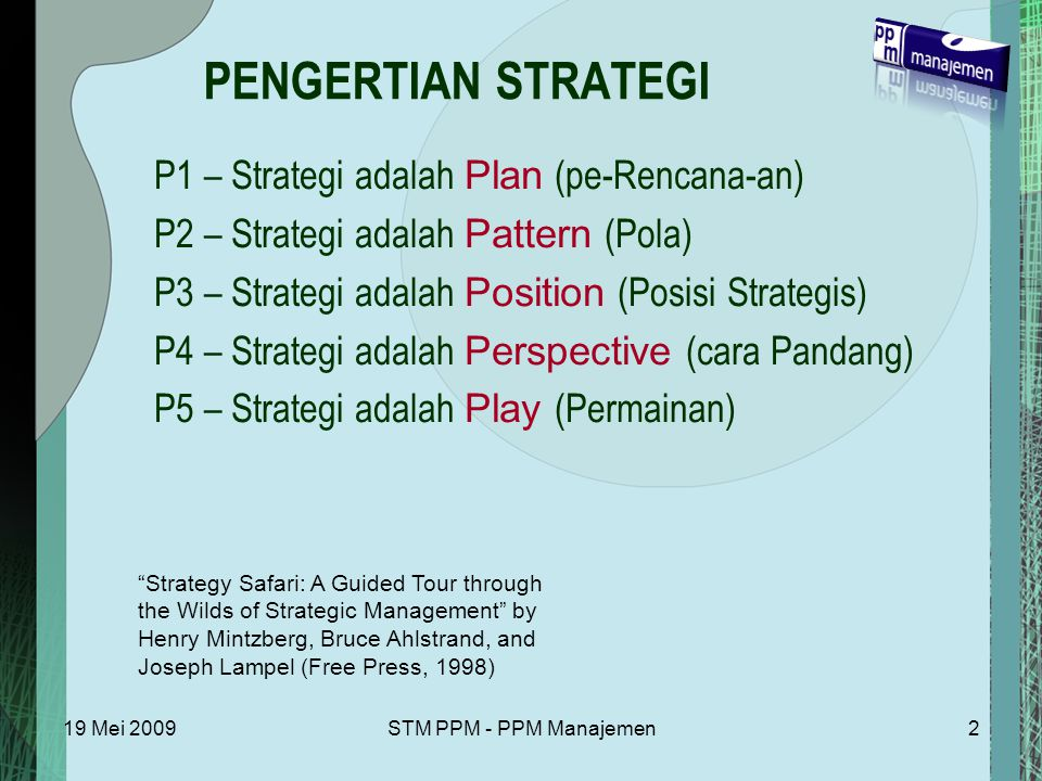 PENGERTIAN STRATEGI P1 – Strategi adalah Plan (pe-Rencana-an)