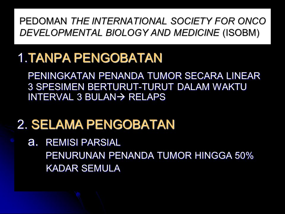 PEDOMAN THE INTERNATIONAL SOCIETY FOR ONCO DEVELOPMENTAL BIOLOGY AND MEDICINE (ISOBM)