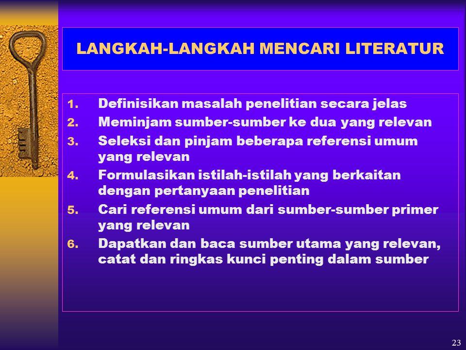 LANGKAH-LANGKAH MENCARI LITERATUR