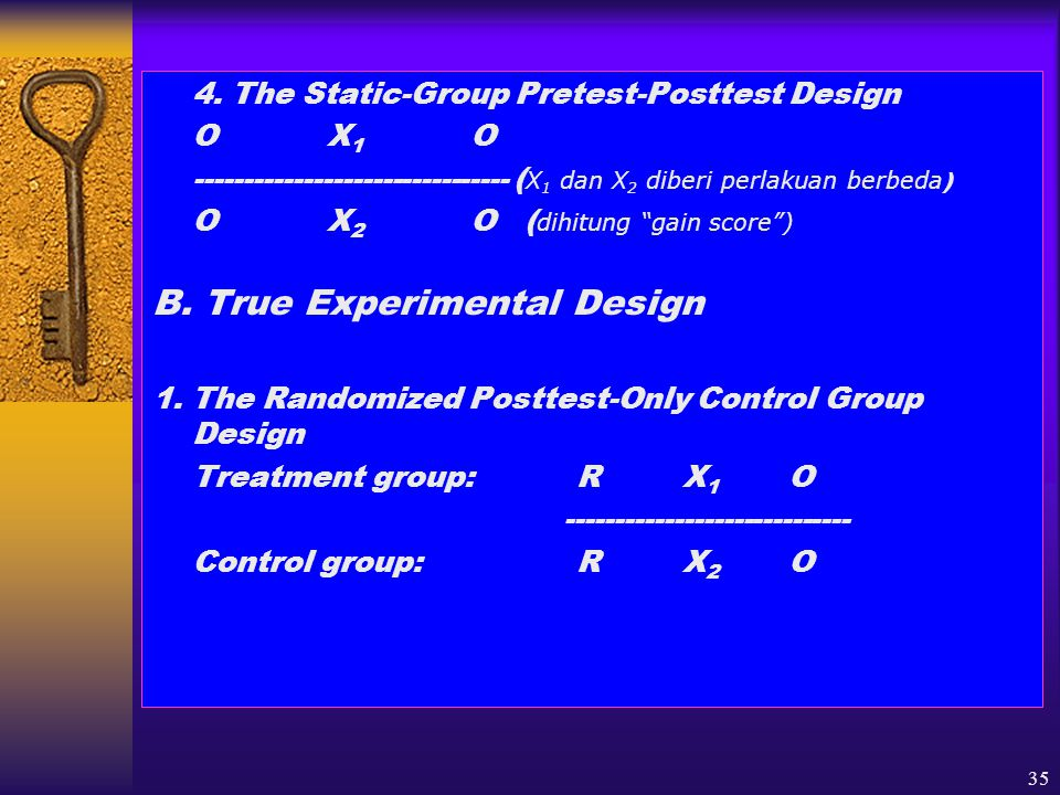 B. True Experimental Design