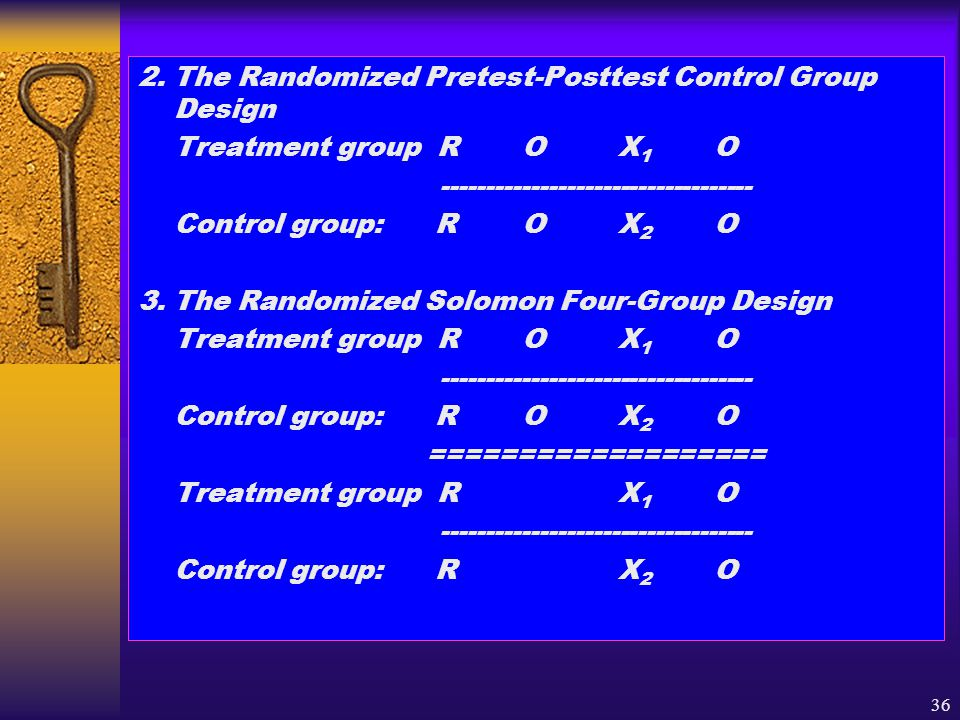 2. The Randomized Pretest-Posttest Control Group Design