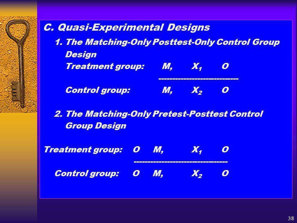 C. Quasi-Experimental Designs