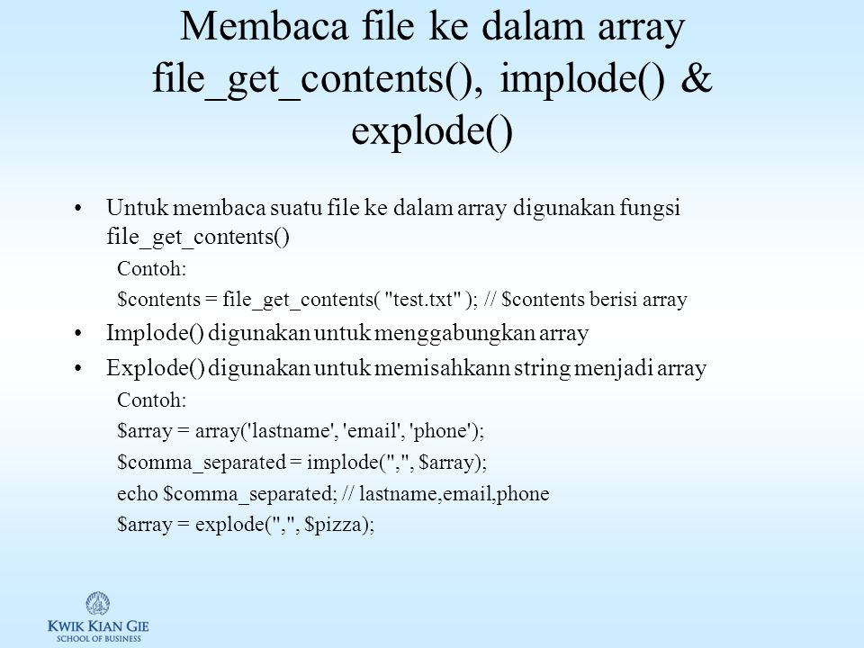 Membaca file ke dalam array file_get_contents(), implode() & explode()