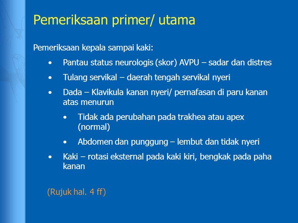 Pemeriksaan primer/ utama