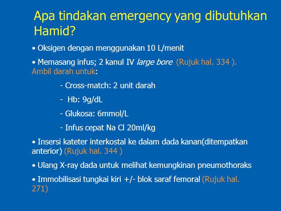 Apa tindakan emergency yang dibutuhkan Hamid