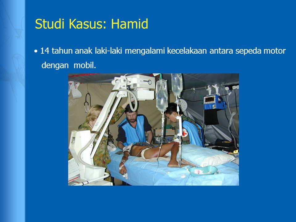 Studi Kasus: Hamid 14 tahun anak laki-laki mengalami kecelakaan antara sepeda motor dengan mobil.