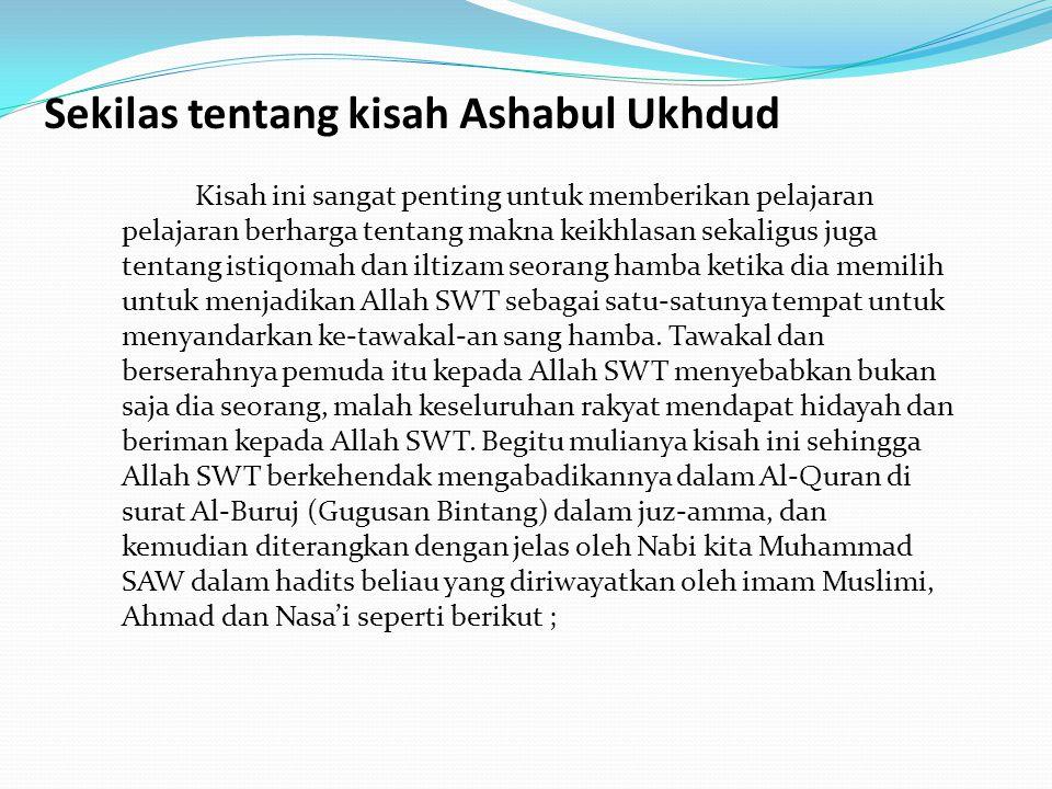 Sekilas tentang kisah Ashabul Ukhdud