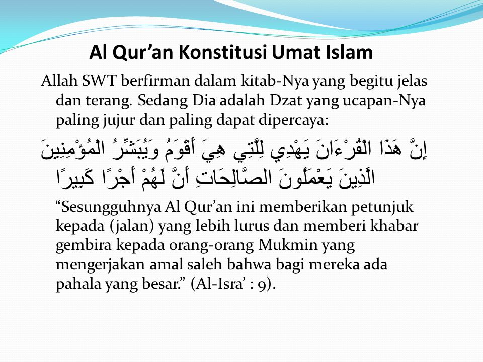 Al Qur'an Konstitusi Umat Islam