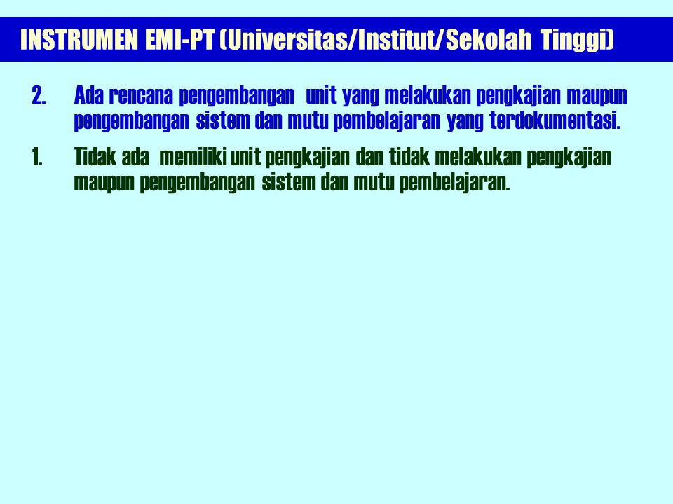 INSTRUMEN EMI-PT (Universitas/Institut/Sekolah Tinggi)