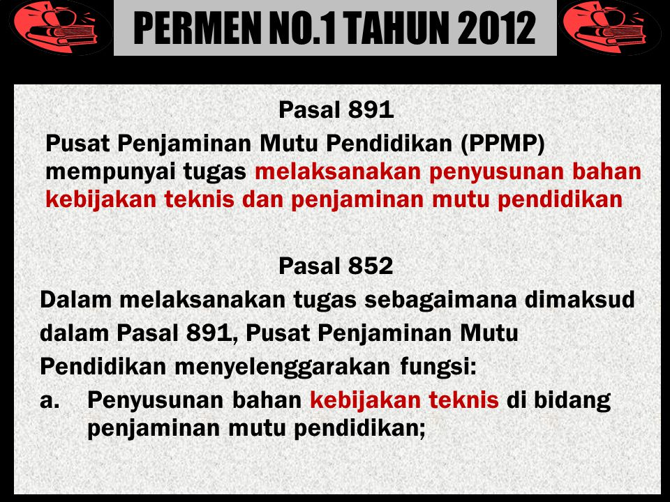 PERMEN NO.1 TAHUN 2012 Pasal 891.