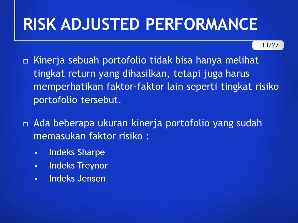 RISK ADJUSTED PERFORMANCE