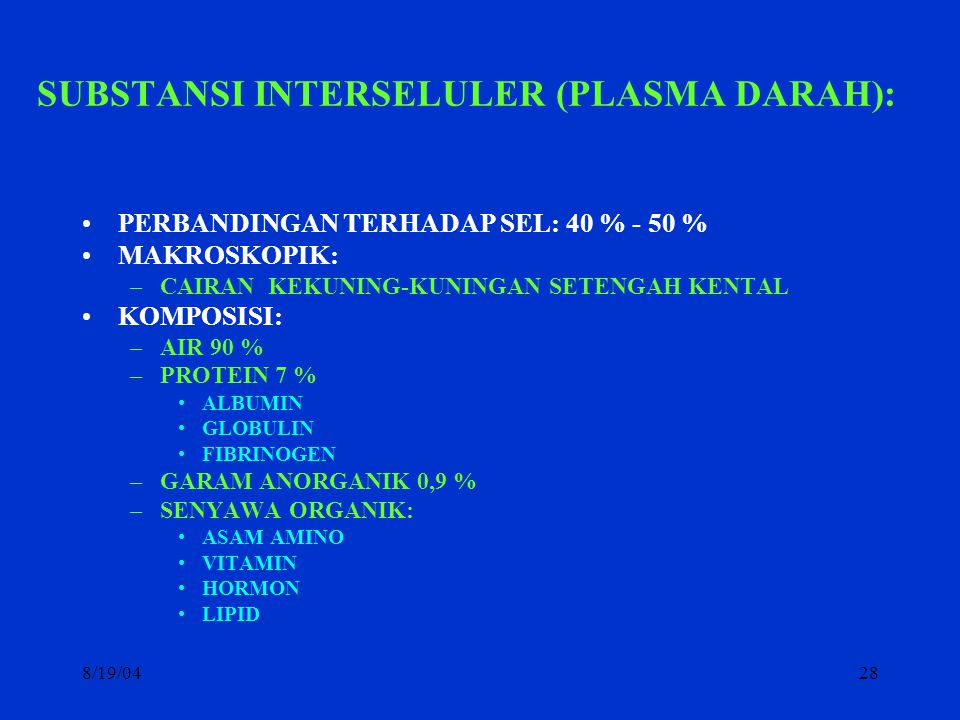 SUBSTANSI INTERSELULER (PLASMA DARAH):