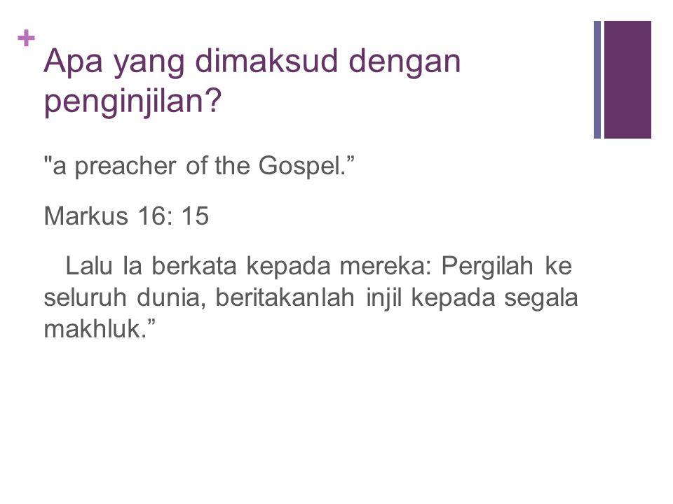 Apa yang dimaksud dengan penginjilan