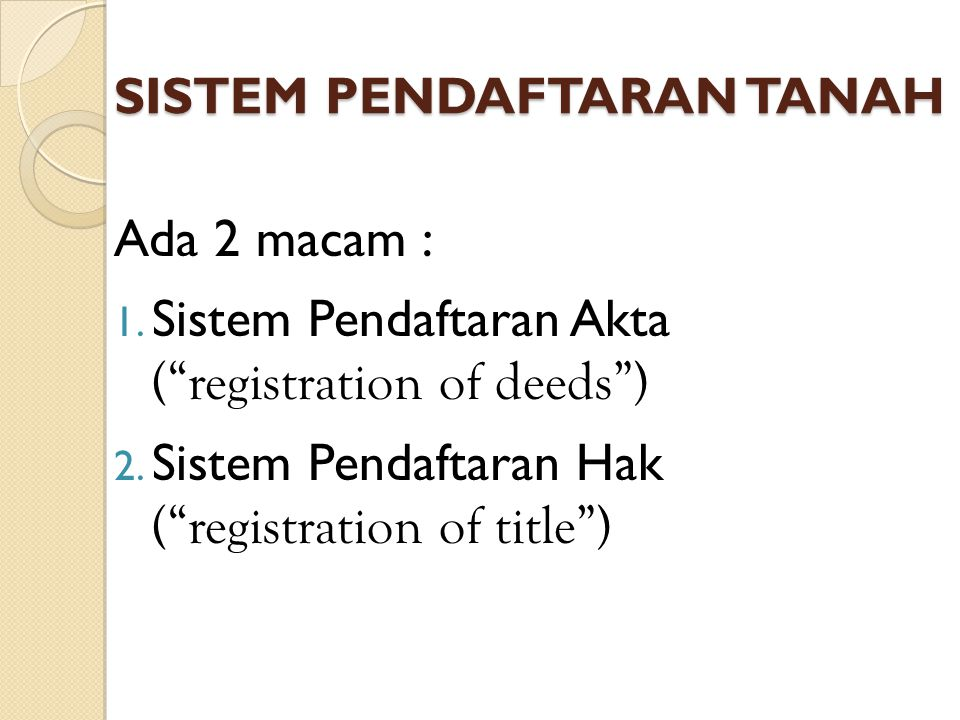 SISTEM PENDAFTARAN TANAH