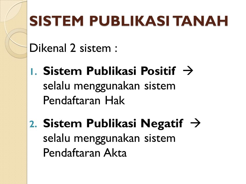 SISTEM PUBLIKASI TANAH