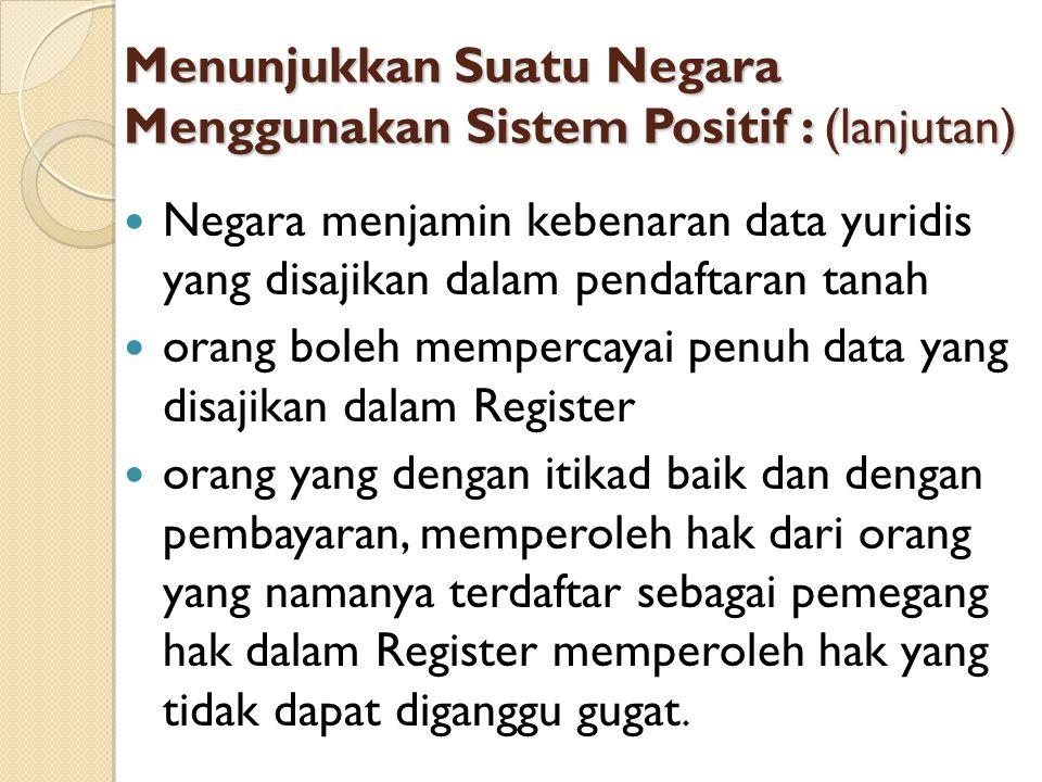 Menunjukkan Suatu Negara Menggunakan Sistem Positif : (lanjutan)