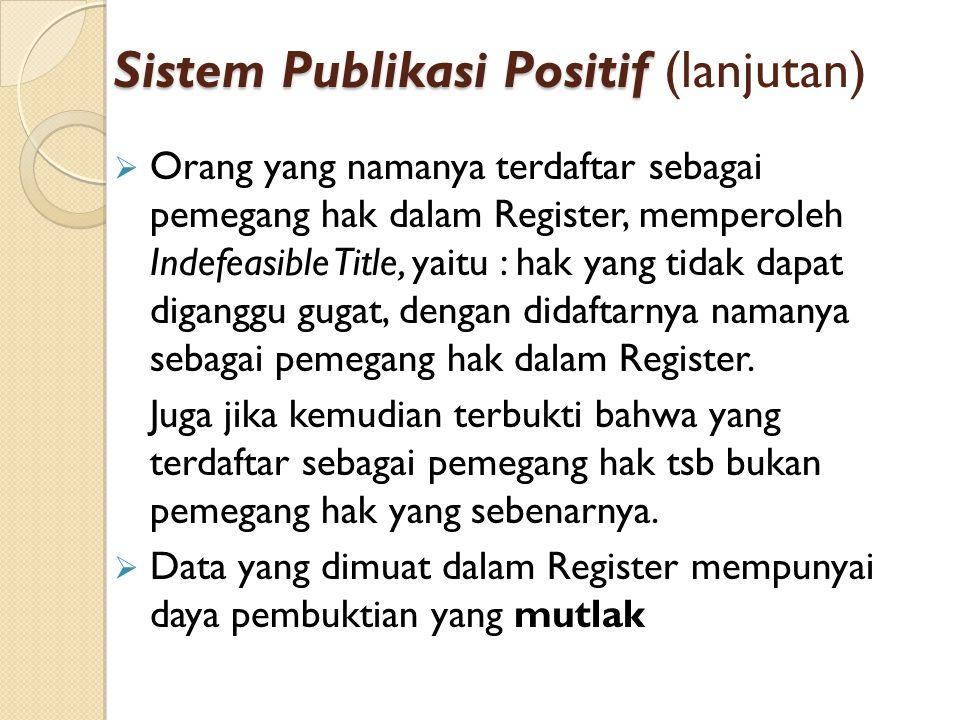 Sistem Publikasi Positif (lanjutan)